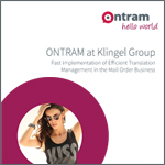 ONTRAM at Klingel Group - Fast Implementation of Efficient Translation Management in the Mail Order Business